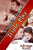 Triple Play (Swinging Games Book 10)