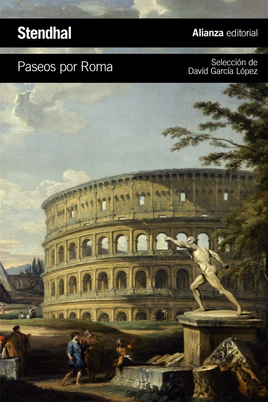 Paseos por Roma (El libro de bolsillo - Literatura) : Stendhal, Berges,  Consuelo: Amazon.es: Libros