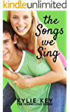 The Songs we Sing: A Sweet YA Romance (Young Love Book 1)