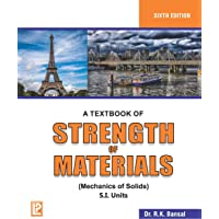 A Textbook of Strength of Materials