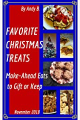 FAVORITE CHRISTMAS TREATS: Make-Ahead Eats to Gift or Keep (Enjoy YOUR Life Faster, Easier, Cheaper Book 7) Kindle Edition
