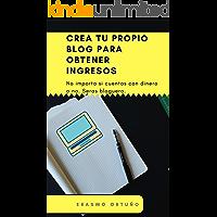 Crear un blog para ganar dinero y fama: En este libro aprenderás la creación de un blog en blogger y en wordpress en un hosting pagado