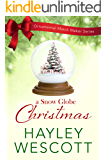 A Snow Globe Christmas (Ornamental Match Maker Book 5)