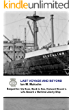 Last Voyage and Beyond: Blue Funnel Line (Merchant Navy Series Book 4)