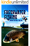 Freshwater Fishing Know Before You Go