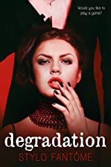 Degradation (The Kane Series Book 1) Kindle Edition