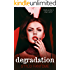 Degradation (The Kane Series Book 1)
