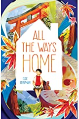 All the Ways Home Kindle Edition
