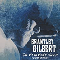 The Devil Don't Sleep (Deluxe Version)