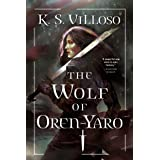 The Wolf of Oren-Yaro (Chronicles of the Wolf Queen Book 1)