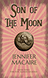 Son of the Moon: The Time for Alexander Series Book 3
