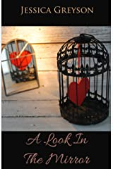 A Look In The Mirror Kindle Edition