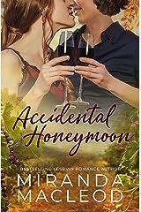 Accidental Honeymoon Kindle Edition
