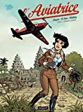 L'aviatrice T2: Aventures orientales