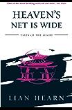 Heaven's Net Is Wide (Tales of the Otori Book 5)