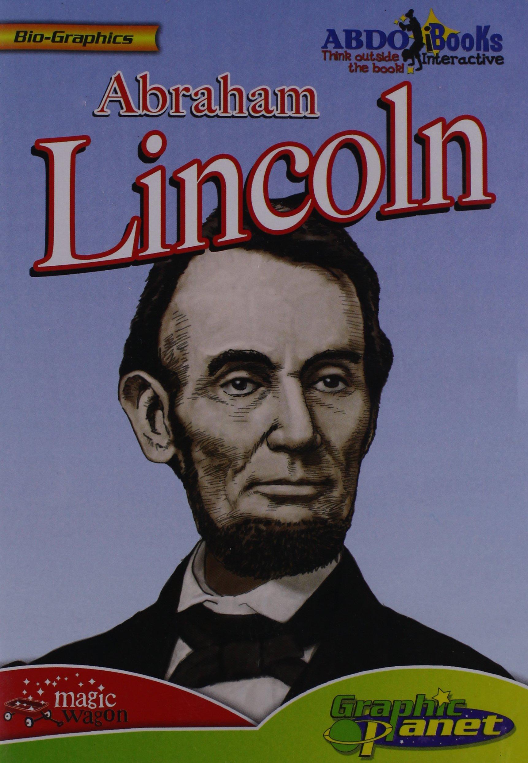 Abraham Lincoln (Bio-graphics) by Brand: Abdo Publishing Company