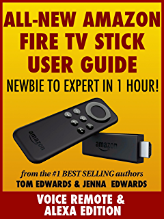 Fire tv stick user guide support made easy streaming devices book all new amazon fire tv stick user guide newbie to expert in 1 hour fandeluxe Choice Image
