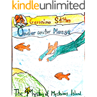 Geronimo Stilton: Under Water Mouse: The Mystery Of Mysterious Island