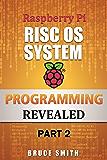 Raspberry Pi RISC OS System Programming  Revealed Part 2