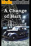 A Change of Hart (Eddy Hart P. I. Mystery Book 1)