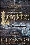 Lamentation: A Shardlake Novel 6