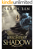 The Brightest Shadow (English Edition)