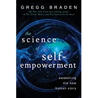 Science of Self-Empowerment: Awakening the New Human Story, The