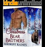 Complete Christmas Bear Brothers Box Set: BBW Holiday Paranormal Bear Shifter Romance (English Edition)