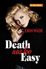 Death Was Too Easy Kindle Edition