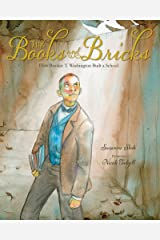 With Books and Bricks: How Booker T. Washington Built a School Kindle Edition