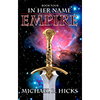 Empire (In Her Name Book 4)