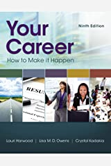 Your Career: How To Make It Happen Kindle Edition