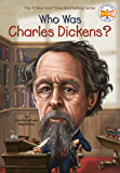 Who Was Charles Dickens? (Who Was?)