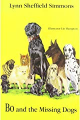 Bo and the Missing Dogs (Bo the Famous Retriever, 2) Paperback