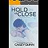 Hold Us Close (Keep Me Still)