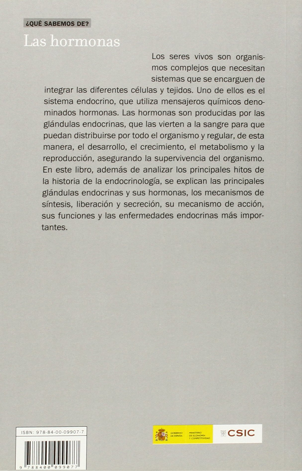 Las hormonas: 60 (¿Qué sabemos de?): Amazon.es: Ana María ...