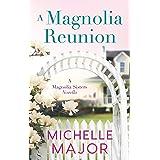 A Magnolia Reunion (The Magnolia Sisters)
