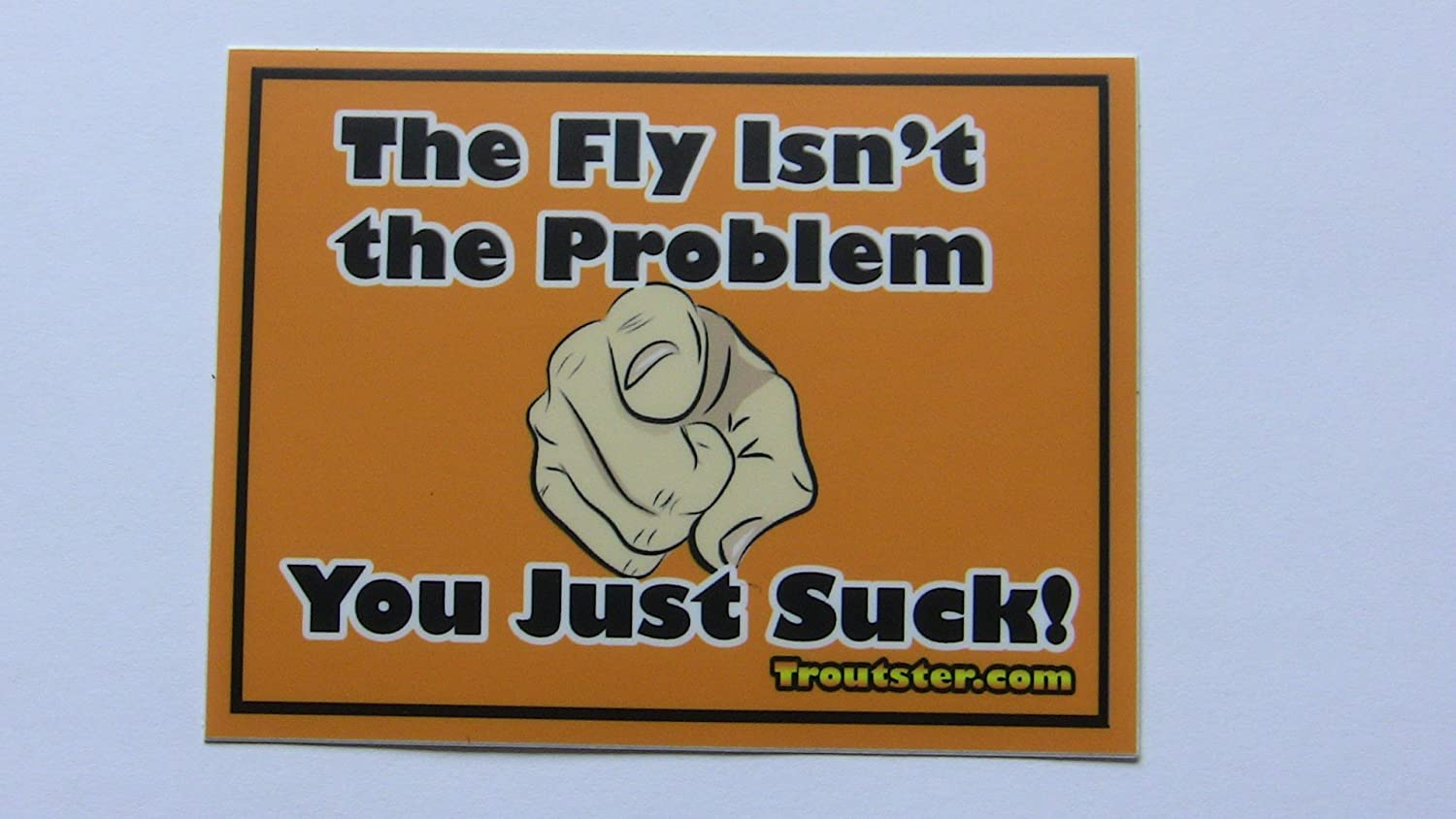 Flybox Stickers Fishing Decal Uv Resistant-decals for Fly Fisherman Funny Fly Fishing Sticker  the Fly Isnt the Problem/—you Just Suck Fly Fishing Bumper Sticker