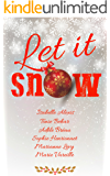 Let it snow (French Edition)