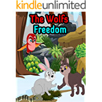 Story of The Wolfs Freedom: Bedtime Stories For Kids   English Fairy Tales (English Edition)