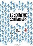 Les Schtroumpfs : Le centième Schtroumpf