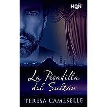 La pesadilla del sultán (HQÑ) (Spanish Edition) Dec 1, 2016