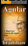 Agular (Shad Cain Book 9)