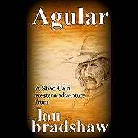 Agular (Shad Cain Book 9) (English Edition)