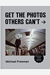 Get the Photos Others Can't (English Edition) eBook Kindle