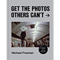 Get the Photos Others Can't book cover