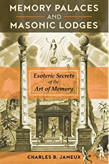 Solomon's Memory Palace: A Freemason's Guide to the Ancient