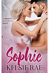 Sophie: an enemies to lovers, vacation romance stand alone (Signature Sweethearts Book 5) Kindle Edition