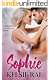 Sophie: an enemies to lovers, vacation romance stand alone (Signature Sweethearts Book 5)