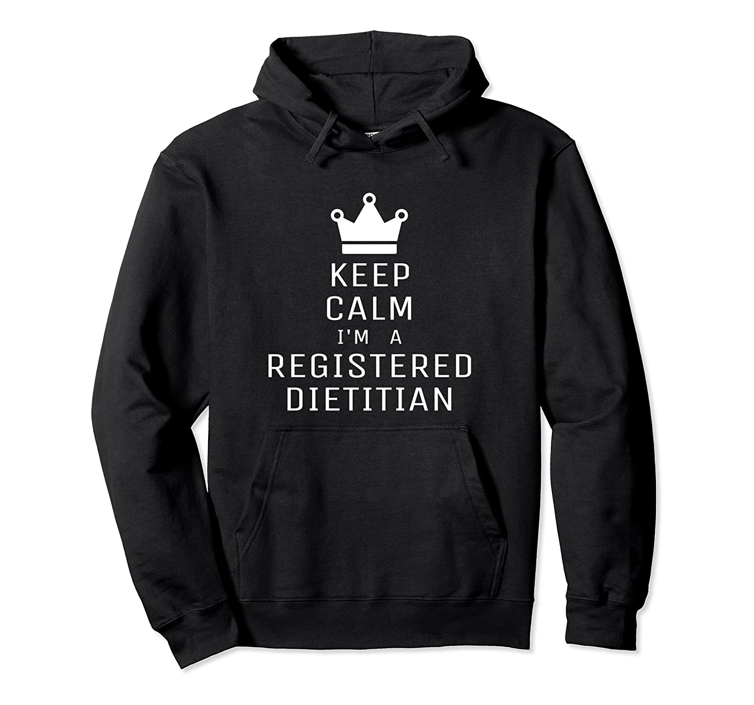 Keep Calm I'm A Registered Dietician Funny Gift Hoodie-Colonhue